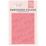 Echo Park - Hello Baby Girl Collection - Embossing Folder - Baby Girl