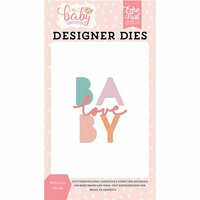Echo Park - Hello Baby Girl Collection - Designer Dies - Baby Love