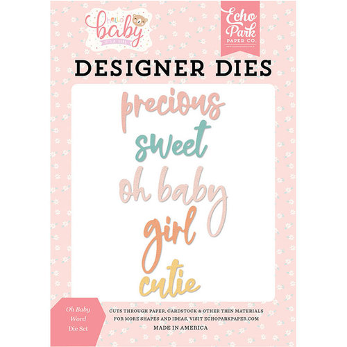 Echo Park - Hello Baby Girl Collection - Designer Dies - Oh Baby