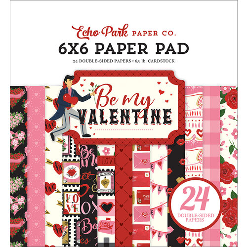 Echo Park - Be My Valentine Collection - 6 x 6 Paper Pad