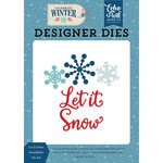Echo Park - Celebrate Winter Collection - Designer Dies - Let it Snow Snowflakes