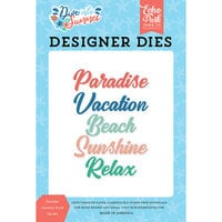 Echo Park - Dive Into Summer Collection - Decorative Dies - Paradise Vacation Word