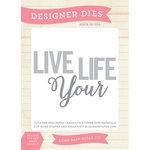 Echo Park - Sentiments - Designer Dies - Live Your Life