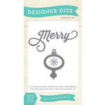 Echo Park - Christmas Cheer Collection - Designer Dies - Merry Ornament