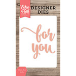 Echo Park - Designer Dies - For You Word