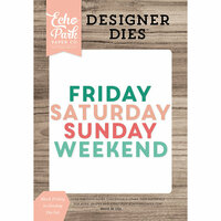 Echo Park - Daily Life Collection - Designer Dies - Block Friday to Sunday