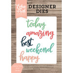 Echo Park - Daily Life Collection - Designer Dies - Amazing Today Word