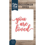 Echo Park - Faith Collection - Designer Dies - You Are Loved Word