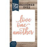 Echo Park - Faith Collection - Designer Dies - Love One Another Word