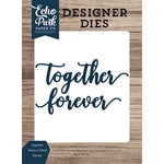 Echo Park - Faith Collection - Designer Dies - Together Forever Word