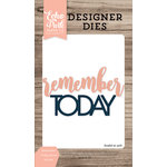 Echo Park - Designer Dies - Remember Today Word