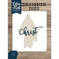 Echo Park - Faith Collection - Designer Dies - Christ