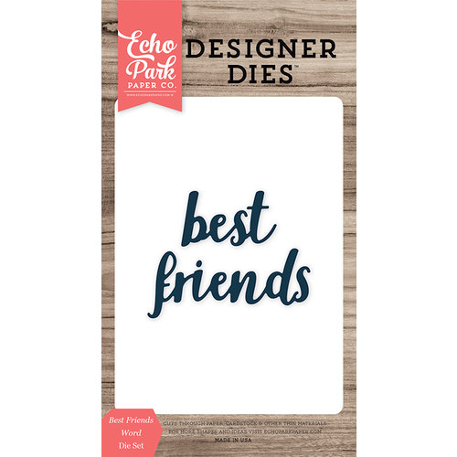 Echo Park - Designer Dies - Best Friends Word