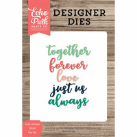 Echo Park - Designer Dies - Love Always Word