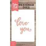 Echo Park - Designer Dies - Love You Word