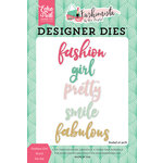 Echo Park - Fashionista Collection - Designer Dies - Fashion Girl Word
