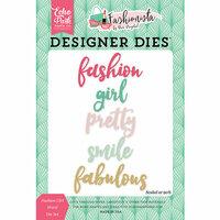 Echo Park - Fashionista Collection - Designer Dies - Fashion Girl Word