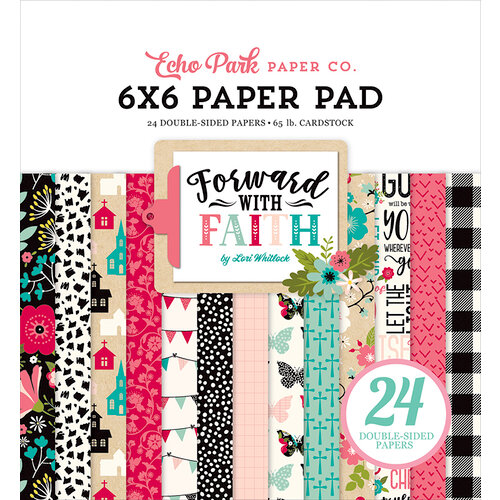 Echo Park - Forward With Faith Collection - 6 x 6 Paper Pad