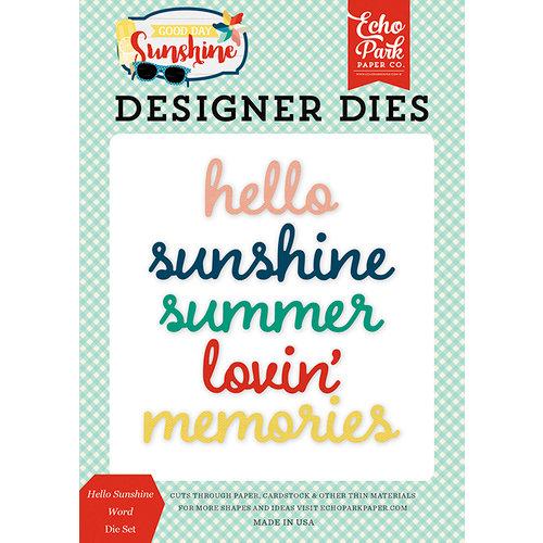 Echo Park - Good Day Sunshine Collection - Designer Dies - Hello Sunshine Word