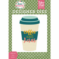 Echo Park - Have Faith Collection - Designer Dies - Coffee and Jesus