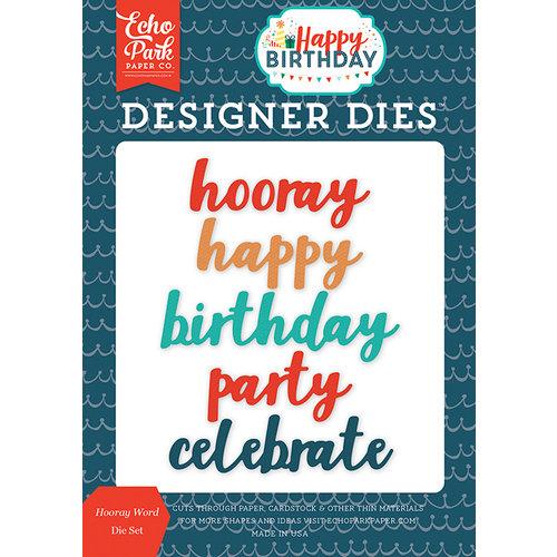 Echo Park - Happy Birthday Boy Collection - Designer Dies - Hooray Word