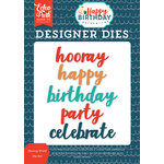 Echo Park - Happy Birthday Boy Collection - Designer Dies - Hooray Word