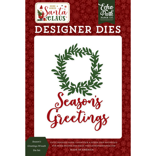 Echo Park - Christmas - Here Comes Santa Claus Collection - Designer Dies - Season's Greetings Wreath