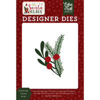 Echo Park - Christmas - Here Comes Santa Claus Collection - Designer Dies - Deck The Halls Greenery