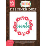 Echo Park - I'd Rather Be Crafting Collection - Designer Dies - Create Wreath