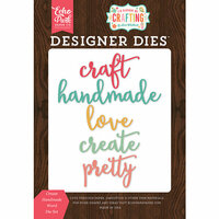 Echo Park - I'd Rather Be Crafting Collection - Designer Dies - Create Handmade Word