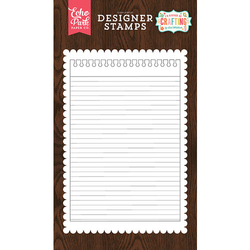 Echo Park - I'd Rather Be Crafting Collection - Clear Acrylic Stamps - Notepad