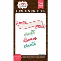 Echo Park - I Heart Crafting Collection - Designer Dies - Create Banner
