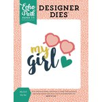 Echo Park - Just Be You Collection - Designer Dies - My Girl
