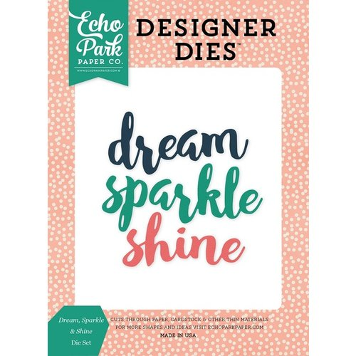 Echo Park - Just Be You Collection - Designer Dies - Dream Sparkle and Shine
