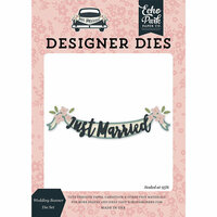 Echo Park - Just Married Collection - Designer Dies - Wedding Banner