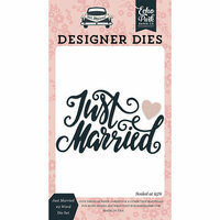 Echo Park - Just Married Collection - Designer Dies - Just Married 2 Word