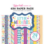 Echo Park - Let's Be Mermaids Collection - 6 x 6 Paper Pad