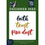 Echo Park - Lost in Neverland Collection - Designer Dies - Faith, Trust, Pixie Dust