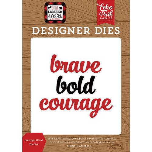 Echo Park - Little Lumberjack Collection - Designer Dies - Courage Word