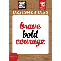 Echo Park - Little Lumberjack Collection - Designer Dies - Courage Word
