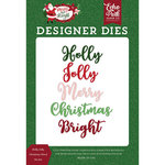 Echo Park - Merry and Bright Collection - Christmas - Designer Dies - Holly Jolly Christmas Word