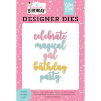 Echo Park - Magical Birthday Girl Collection - Designer Dies - Girl Word