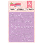 Echo Park - Once Upon A Time Collection - Princess - Embossing Folder - Fairytale Words