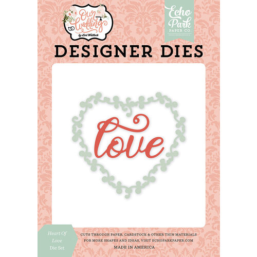 Echo Park - Our Wedding Collection - Designer Dies - Heart of Love
