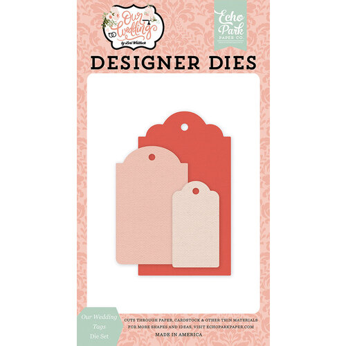 Echo Park - Our Wedding Collection - Designer Dies - Our Wedding Tags