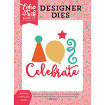 Echo Park - Party Time Collection - Designer Dies - Birthday Celebration