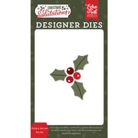 Echo Park - Christmas Salutations Collection - Designer Dies - Holly and Berries