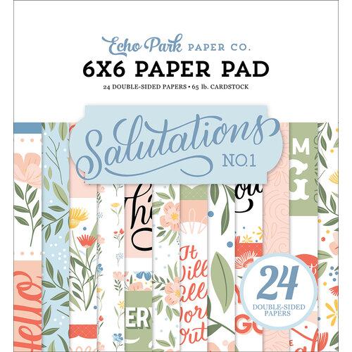 Echo Park - Salutations No. 1 Collection - 6 x 6 Paper Pad