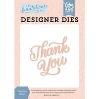 Echo Park - Salutations No. 1 Collection - Designer Dies - Thank You