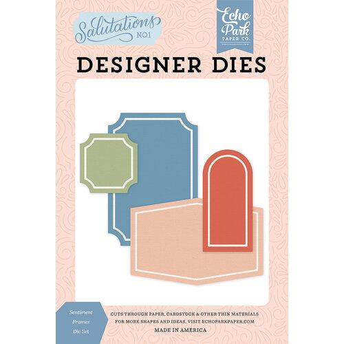Echo Park - Salutations No. 1 Collection - Designer Dies - Sentiment Frames